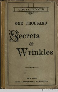 Cover of Chilton's One Thousand Secrets and Wrinkles, 187-?.